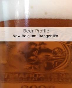 Beer Profile: New Belgium Ranger IPA