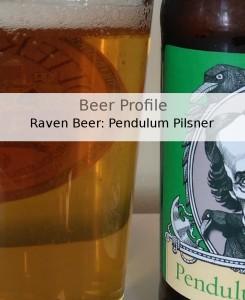 Beer Profile: Raven Beer Pendulum Pilsner
