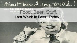 Last Week In Beer, Today… Beer News From Last Week 3/9/15 Edition